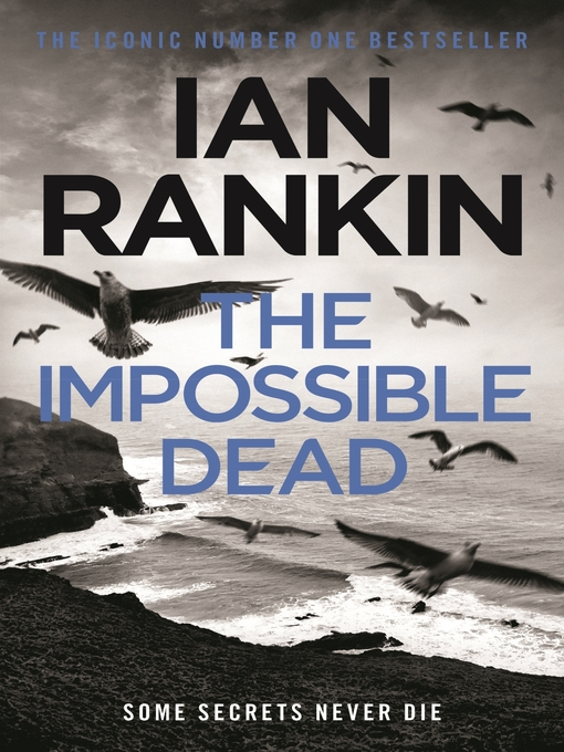 The Impossible Dead (eBook): Malcolm Fox Series, Book 2